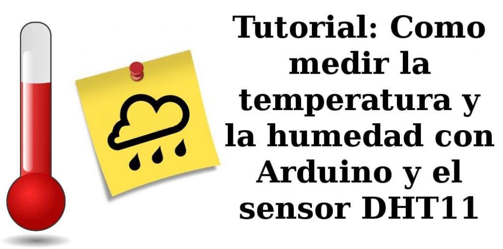 Temperatura y Humedad con Arduino