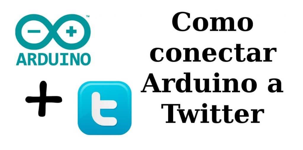 Arduino y Twitter