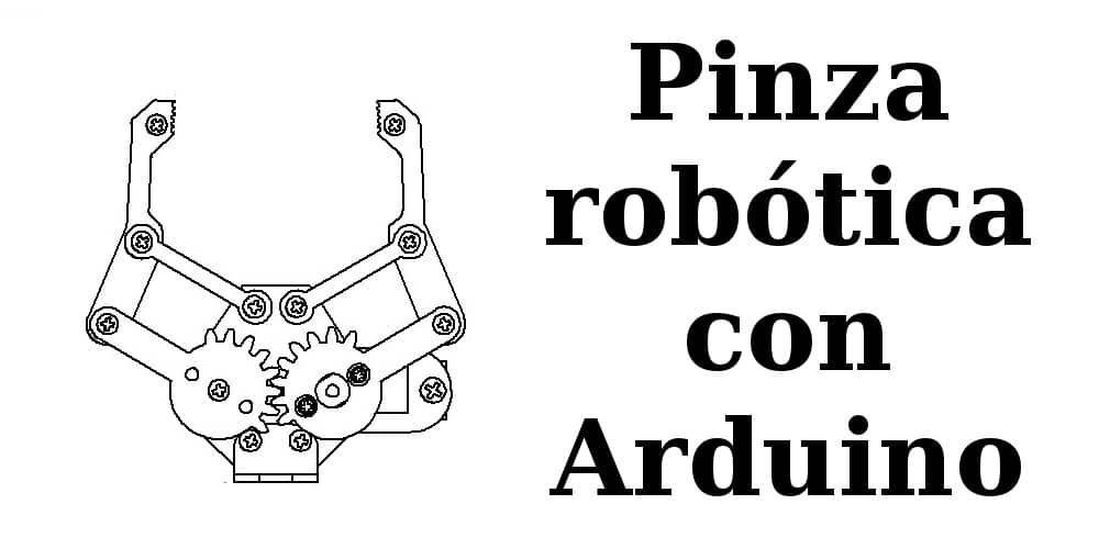 Pinza Robótica con Arduino