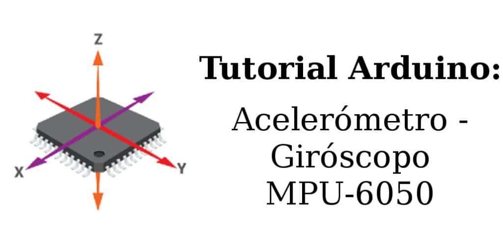 Acelerómetro y Giroscópio