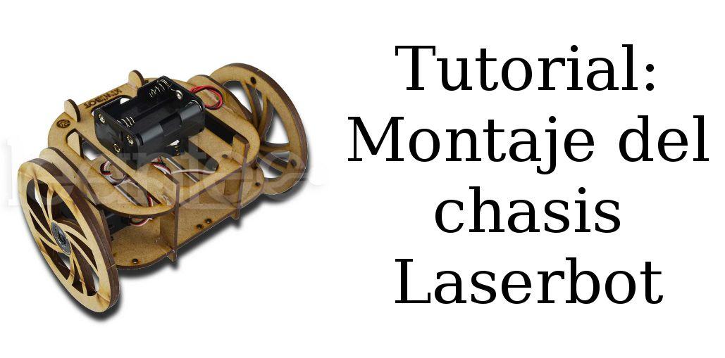 Montaje Chasis Laserbot